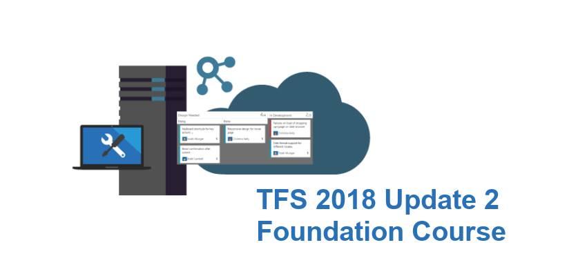 دوره پایه آموزش DevOps با استفاده از TFS 2018 Update 2